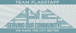 Team Flagstaff serving our community - we make the city better